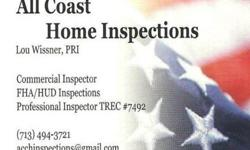 Your Houston & Galveston surrounding area Home Inspection & Commercial Inspection professional. Providing honest, trustworthy and competent Home and Commercial Building Inspections. Inspecting the best for our customers.Thank you for the opportunity to