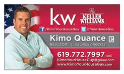 Are you getting transferred to San Diego area? Are you looking to purchase your new home? Please call me Kimo Quance. I am a USCG veteran and love working with military. You can research properties at my website www.KimoYourHouseGuy.com or call me at 619